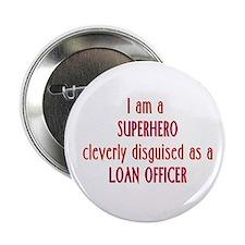 Superhero Loan Officer Button