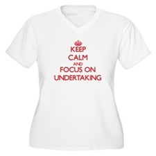 Keep Calm and focus on Undertaking Plus Size T-Shi