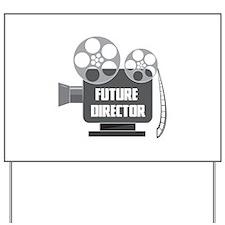 FUTURE DIRECTOR Yard Sign