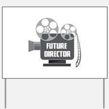 FUTURE DIRECTOR Yard Sign