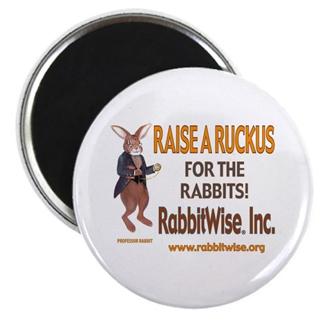 Raise a Ruckus For The Rabbits Refrigerator Magnet