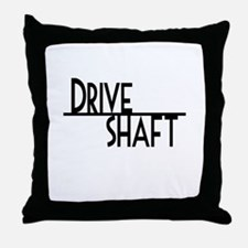 DRIVE SHAFT Throw Pillow