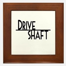 DRIVE SHAFT Framed Tile