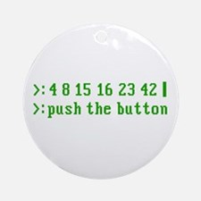 push the button Ornament (Round)