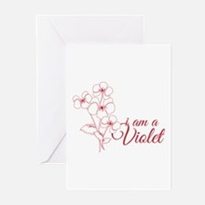 I Am A Violet Greeting Cards