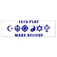 LetsPlayMakeBelieveBlue Bumper Bumper Sticker
