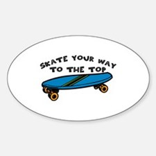 Skate Your Way Decal