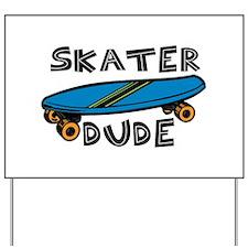 Skater Dude Yard Sign