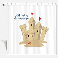 Building My Dream House Shower Curtain