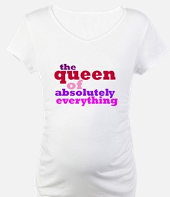 The queen of everything Shirt
