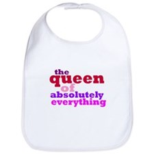 The queen of everything Bib
