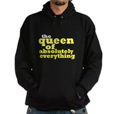 The queen of everything Hoodie