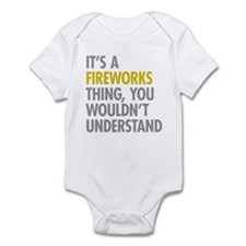 Its A Fireworks Thing Infant Bodysuit