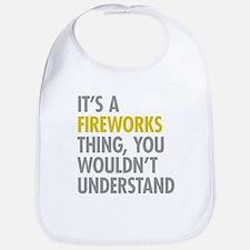 Its A Fireworks Thing Bib