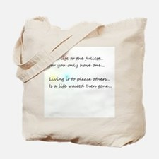 Cute Uplifting quotes Tote Bag