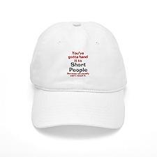 Hand it to short people Baseball Cap