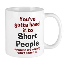 Hand it to short people Small Mug