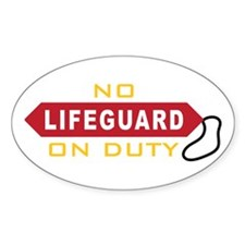 No Lifeguard On Duty Decal