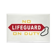 No Lifeguard On Duty Magnets