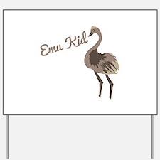 Emu Kid Yard Sign