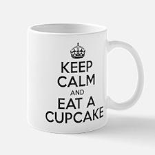 Keep Calm And Eat A Cupcake Mugs