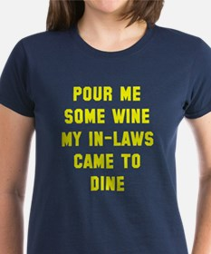 Pour wine in-laws Tee