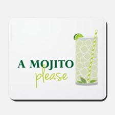 A Mojito Please Mousepad