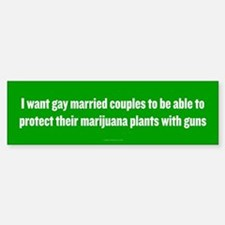 Gay Married Pot Plant Defense Bumper Stickers