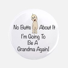 Baby Butt Grandma To Be Again Button