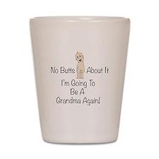 Baby Butt Grandma To Be Again Shot Glass