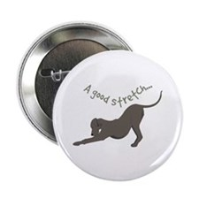 "A Good Stretch 2.25"" Button (10 pack)"
