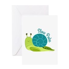 Slow Poke Greeting Cards