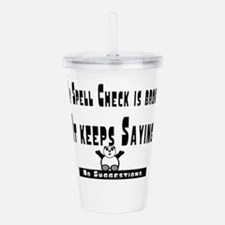 Spell check broken.png Acrylic Double-wall Tumbler