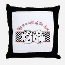Life is a Roll Throw Pillow
