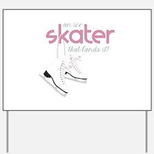 Skater Lands It Yard Sign
