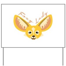 Foxy Lady Yard Sign