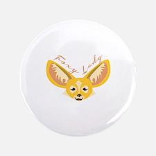 "Foxy Lady 3.5"" Button"