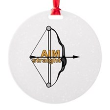 Aim Straight Ornament