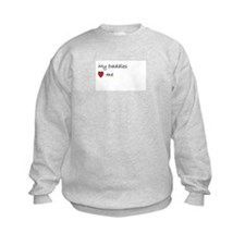 Cute Daddy loves me Sweatshirt