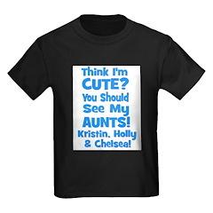 Think I'm Cute? AUNTS custom Kids Dark T-Shirt