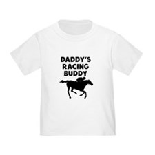 Daddys Racing Buddy T-Shirt
