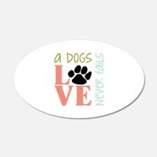 A Dogs Love Wall Decal