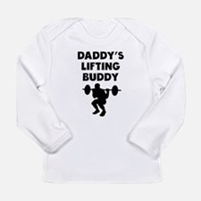 Daddys Lifting Buddy Long Sleeve T-Shirt