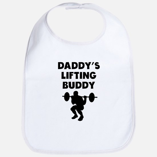 Daddys Lifting Buddy Bib