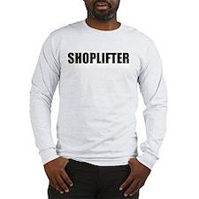 SHOPLIFTER Long Sleeve T-Shirt