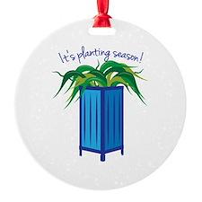 Its Planting Season Ornament