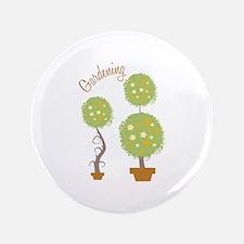 """Gardening 3.5"""" Button"""