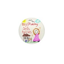 Real Estate Mommy! Mini Button (10 pack)