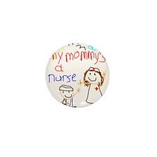 Nurse Mommy! Mini Button