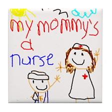 Nurse Mommy! Tile Coaster